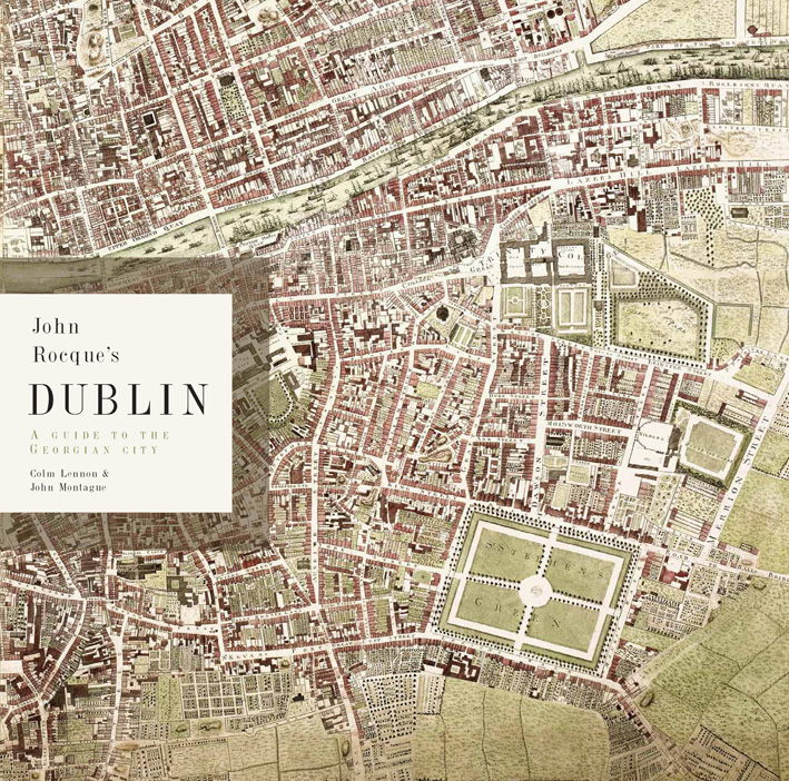 City Map Of Dublin Ireland.John Rocque S Dublin A Guide To The Georgian City Royal Irish Academy