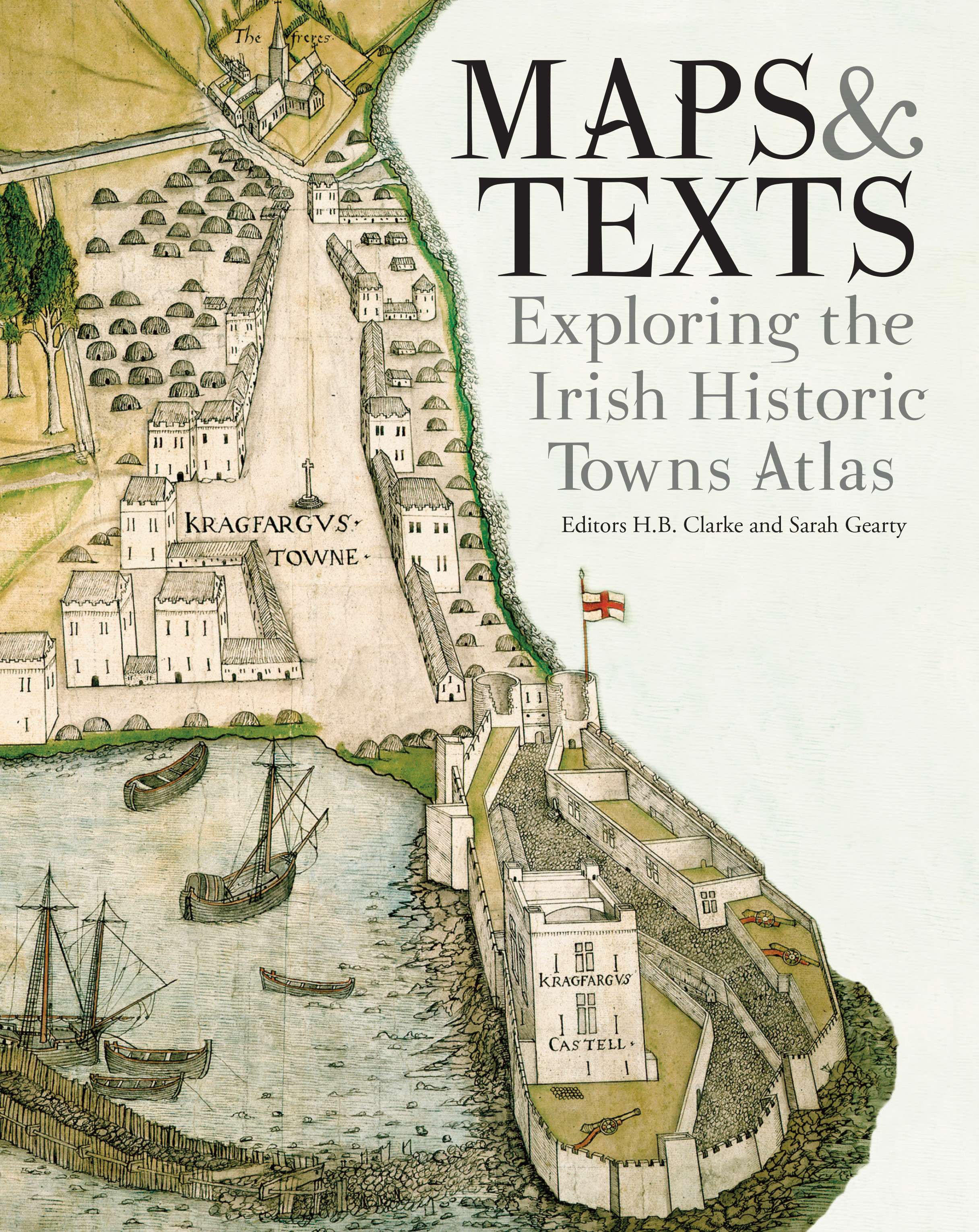 Map Of Ireland With Towns And Villages.Maps Texts Exploring The Irish Historic Towns Atlas Royal Irish